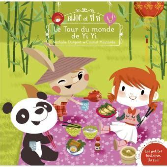 Bijou Et Yiyi Le Tour Du Monde De Yiyi