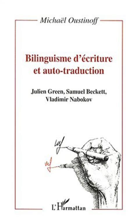 Bilinguisme D Ecriture Et Auto Traduction Julien Green