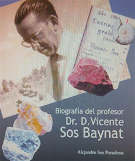 Biografia Del Profesor Dr D Vicente Sos Baynat Biblioteca De Les Aules