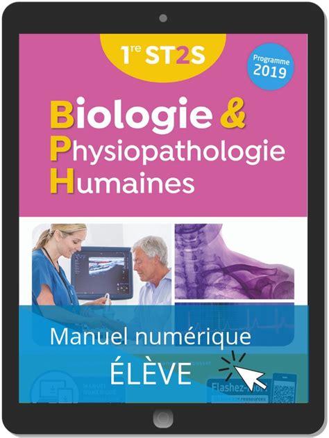 Biologie Et Physiopathologie Humaines 1re St2s Ed 2019 Manuel Eleve