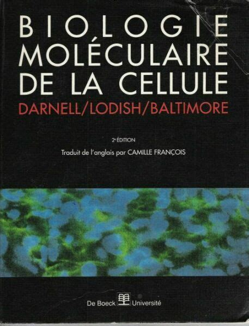 Biologie Moleculaire De La Cellule 2e Edition