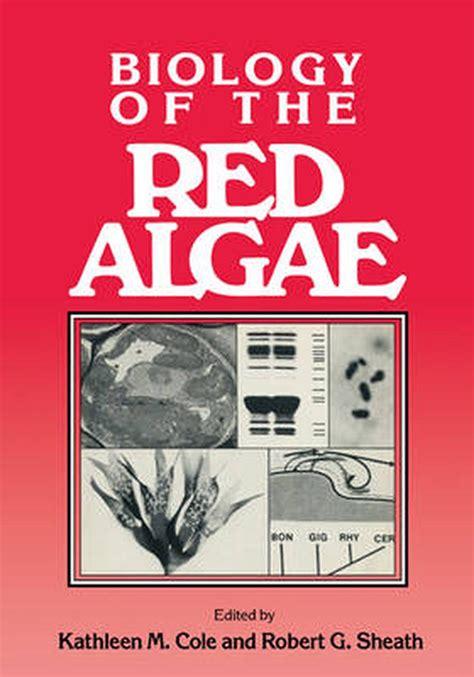 Biology Of The Red Algae Paperback