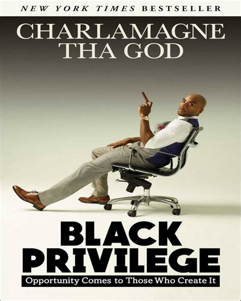 Black Privilege Opportunity Comes To Those Who Create It