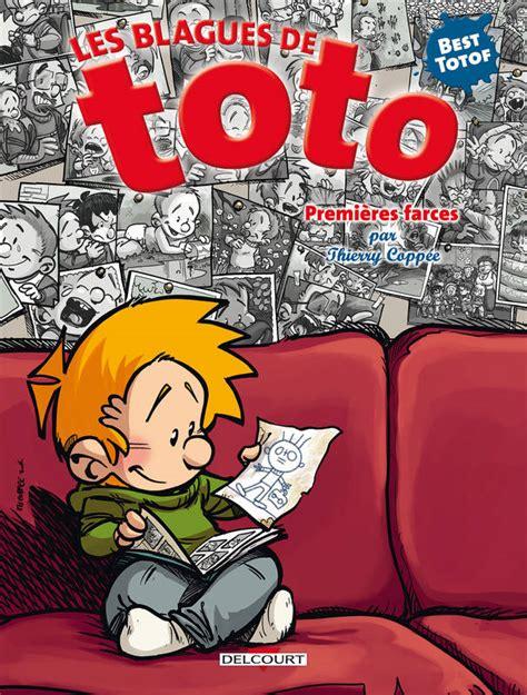 Blagues De Toto Hs Premieres Farces