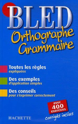 Bled Orthographe Grammaire
