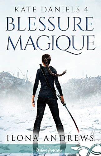 Blessure Magique Kate Daniels