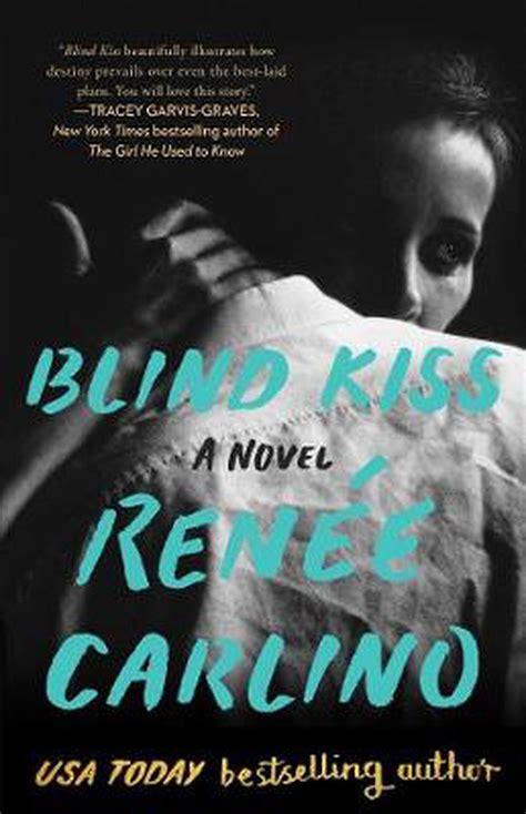 Blind Kiss A Novel