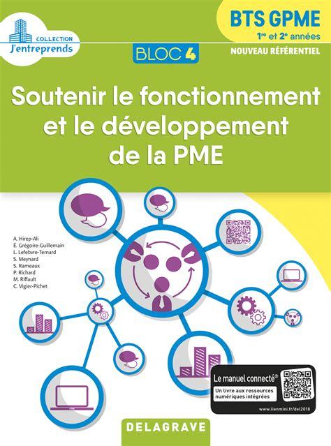 Bloc 4 Soutenir Le Fonctionnement Et Le Developpement De La Pme Livre Du P