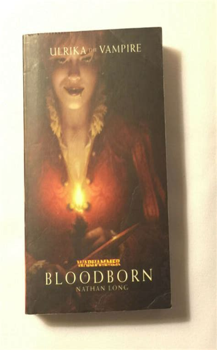 Bloodborn Warhammer Novels By Nathan Long 2010 05 25