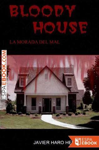 Bloody House La Morada Del Mal