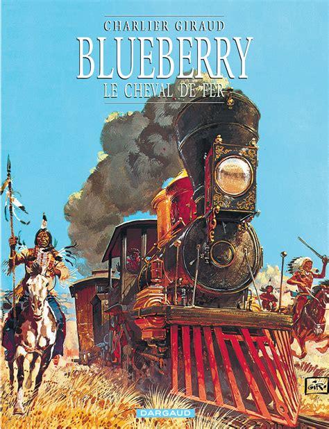 Blueberry Tome 7 Le Cheval De Fer