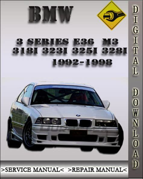 Bmw 3 Series 328i 1992 1998 Workshop Service Manual