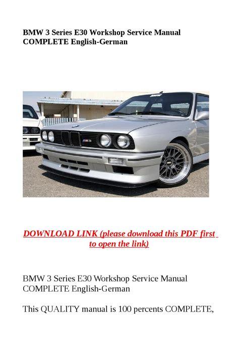 Bmw 3 Series E30 Workshop Service Manual Complete English German