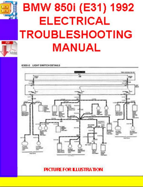Bmw 850i E31 1991 1992 Electrical Troubleshooting Manual