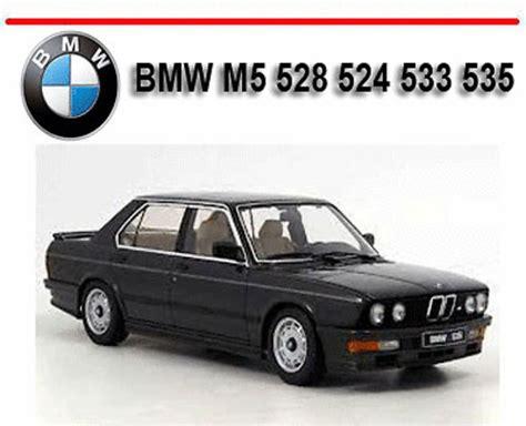 Bmw M5 528 524 533 535 1985 1988 Workshop Repair Manual