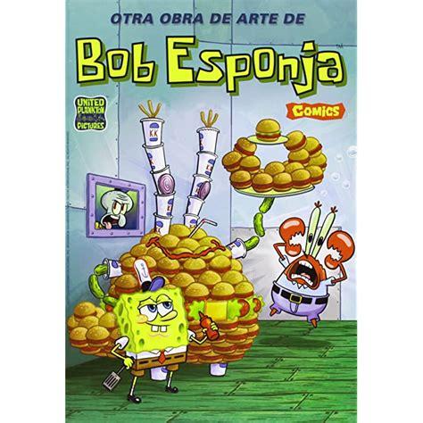 Bob Esponja 5 Otra Obra De Arte De Bob Esponja Bob Esponja Comic