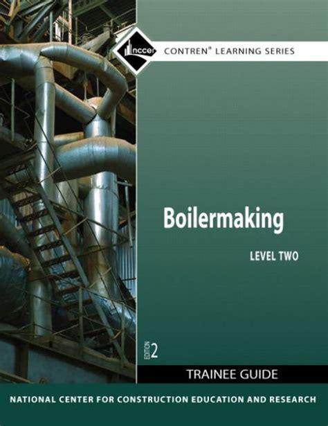 Boilermaker Study Guide For Nccer