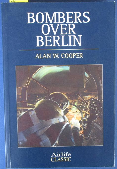 Bombers Over Berlin The Raf Offensive November 1943 March 1944 English Edition
