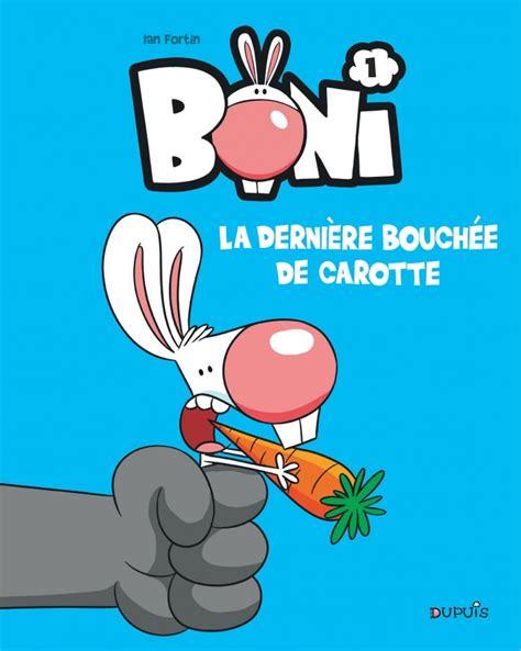Boni Tome 1 La Derniere Bouchee De Carotte