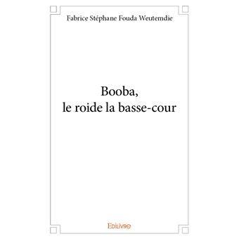 Booba le Roi de la Basse-Cour