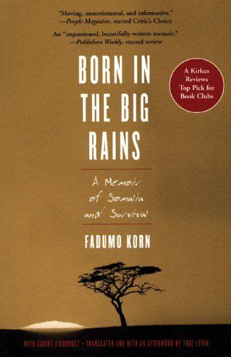Born in the Big Rains: A Memoir of Somalia and Survival (Women Writing Africa) (Women Writing Africa Series)