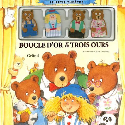 Boucle Dor Et Les Trois Ours Collection Les Ptits Classiques