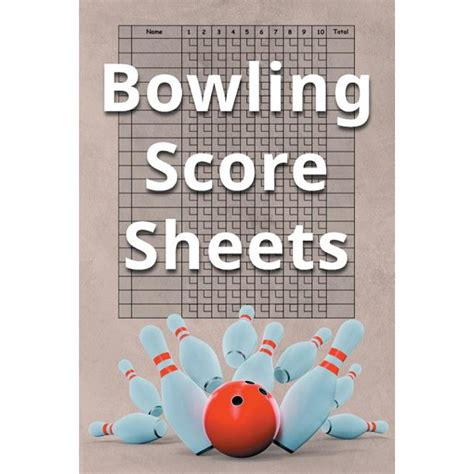 Bowling Score Book A 6 X 9 Score Book With 97 Sheets Of Game Record Keeping Strikes Spares And Frames For Coaches Bowling Leagues Or Professional Bowlers