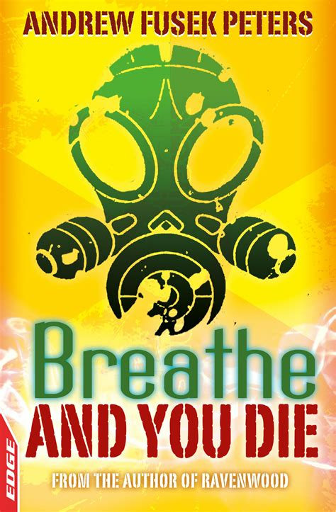 Breathe and You Die! (EDGE: A Rivets Short Story)