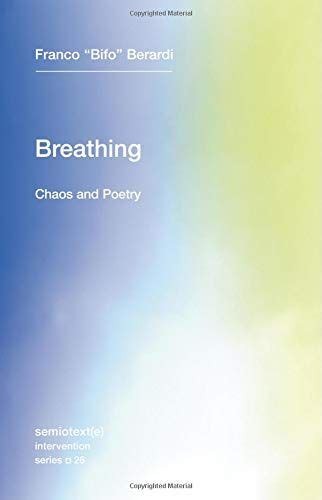 Breathing Chaos And Poetry Semiotext E Intervention Series