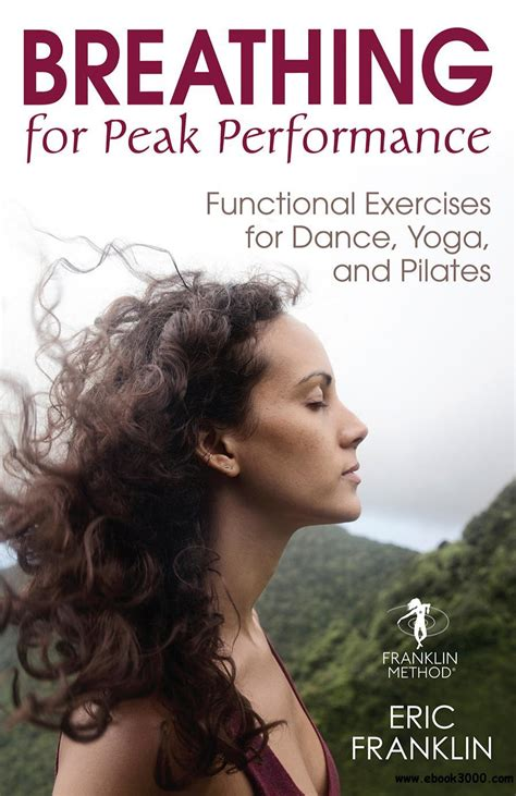 Breathing For Peak Performance Functional Exercises For Dance Yoga And Pilates