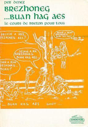 Brezhoneg Buan Hag Aes Le Cours De Breton Pour Tous