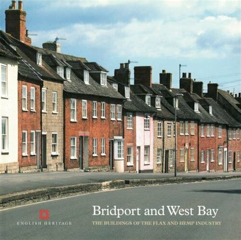 Bridport and West Bay: The buildings of the flax and hemp industry (Informed Conservation)