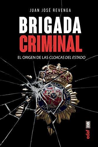 Brigada Criminal Cronicas De La Historia