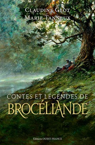 Broceliande Contes Et Legendes