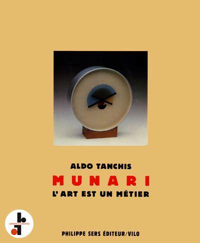 Bruno Munari Lart Est Un Metier