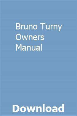 Bruno Turny Owner Manual