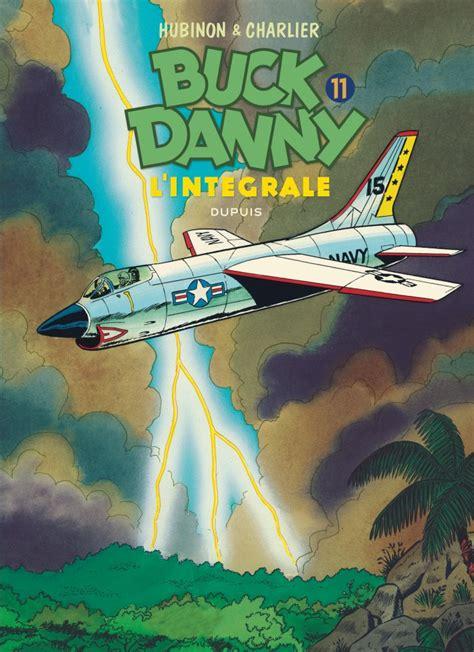 Buck Danny L Integrale Tome 11 Buck Danny 11 Integrale 1970 1979