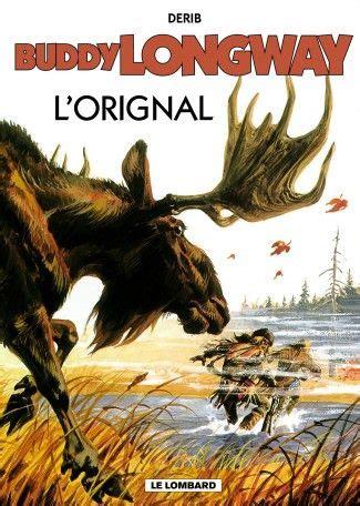 Buddy Longway Tome 6 Lorignal