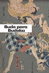 Budo Para Budoka Mirada Occidental A La Mentalidad Japonesa