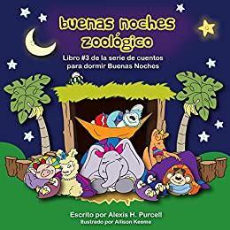 Buenas Noches Zoologico Nighty Night Bedtime Books Spanish Version No 3