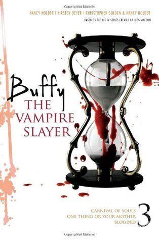 Buffy The Vampire Slayer Vol 3 Btvs Collection Christopher Golden