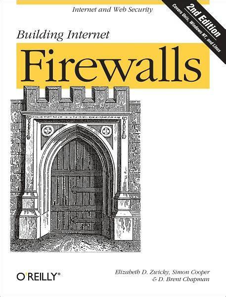 Building Internet Firewalls By Zwicky D