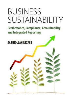 Business Sustainability Performance Compliance Accountability And Integrated Reporting