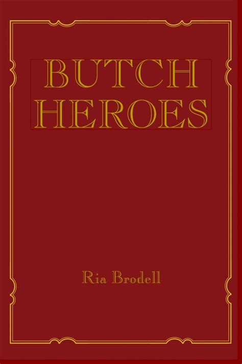 Butch Heroes The Mit Press