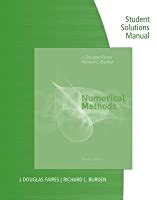 By Richard L Burden Student Solution Manual With Study Guide For Burdenfaires Numerical Analysis 9th 9th Edition 82310