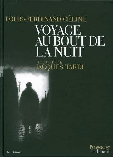 Céline. Voyage au bout de la nuit : Suivi de Mort à crédit... Avant-propos par Henri Mondor. Chronologie par Jean-A. Ducourneau