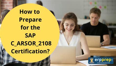 C-ARSOR-2108 Exam Preparation