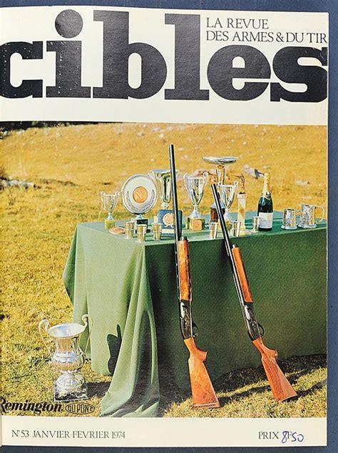 CIBLES - LA REVUE DES ARMES ET DU TIR - N? 46