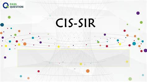 CIS-SIR Latest Exam Answers