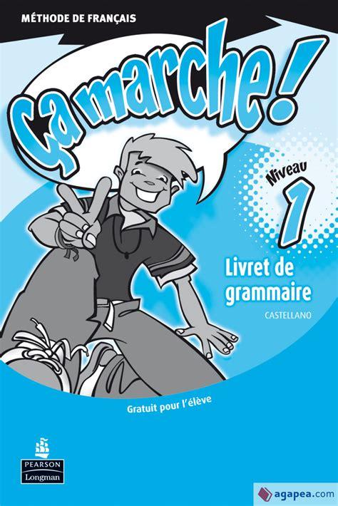 Ca Marche 1 Pack Cahier D Activites Francais